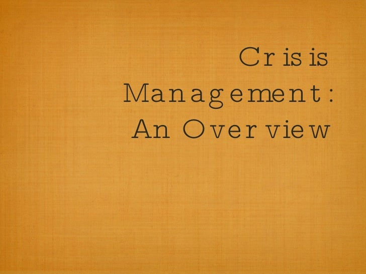 Crisis Management: An Overview