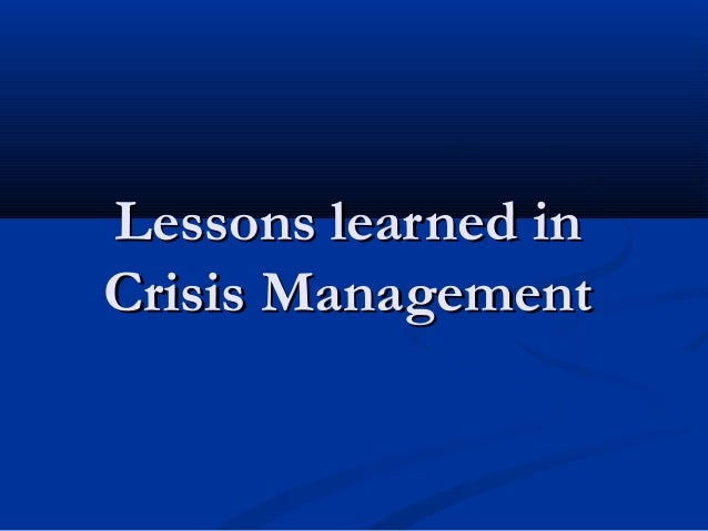 Crisis Management and Communications