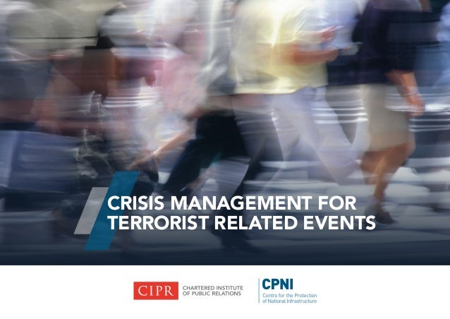 CRISIS MANAGEMENT FOR TERRORIST RELATED EVENTS