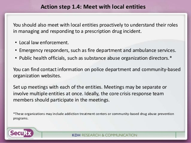 Action step 1.4: Meet with local entities  You should also meet with local entities proactively to understand their roles ...