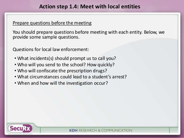 Action step 1.4: Meet with local entities  Prepare questions before the meeting  You should prepare questions before meeti...