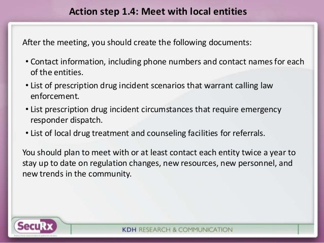 Action step 1.4: Meet with local entities  After the meeting, you should create the following documents:  • Contact inform...