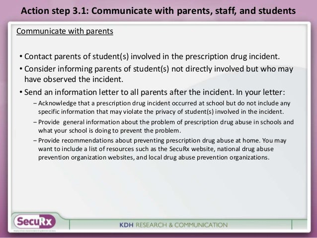 Action step 3.1: Communicate with parents, staff, and students  Communicate with parents  • Contact parents of student(s) ...