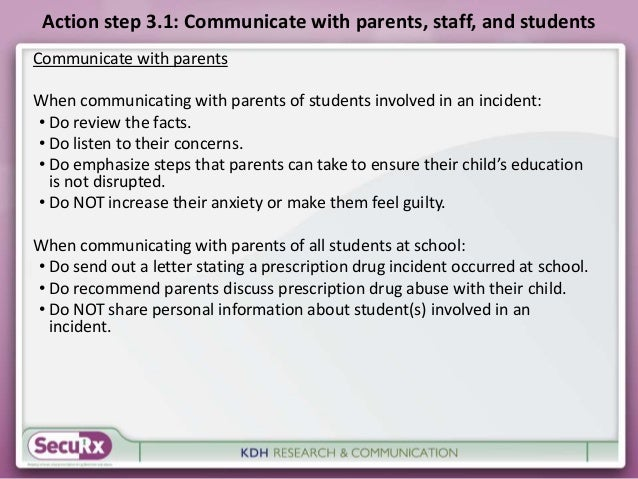 Action step 3.1: Communicate with parents, staff, and students  Communicate with parents  When communicating with parents ...