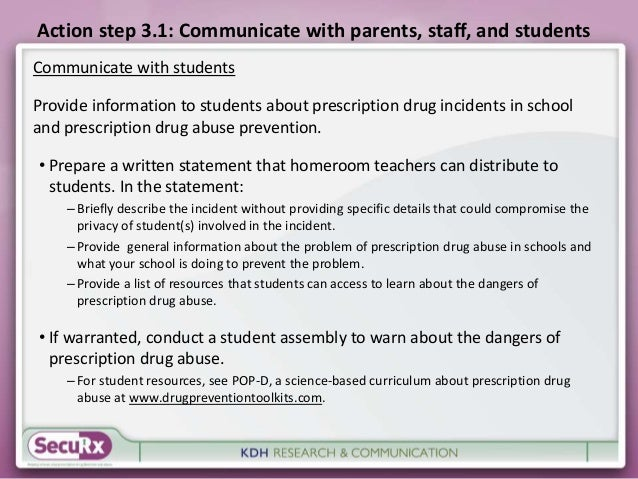 Action step 3.1: Communicate with parents, staff, and students  Communicate with students  Provide information to students...