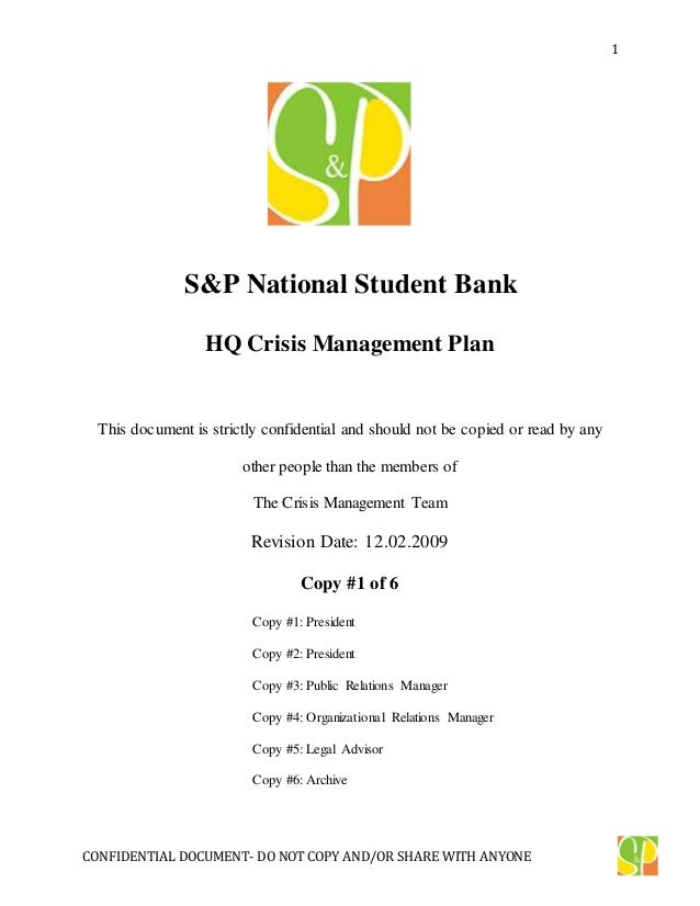 CONFIDENTIAL DOCUMENT- DO NOT COPY AND/OR SHARE WITH ANYONE 1 S&P National Student Bank HQ Crisis Management Plan This doc...