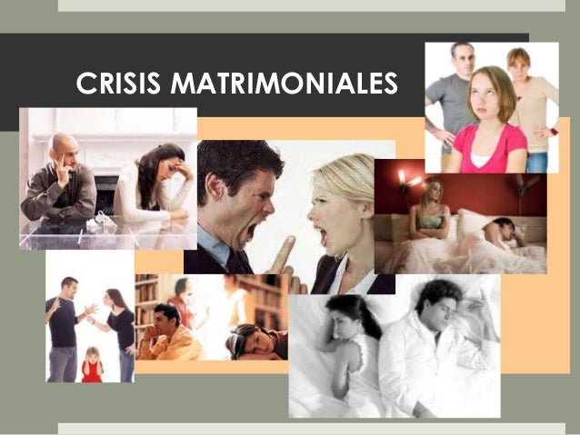 Matrimonio O Que é : Crisis matrimoniales