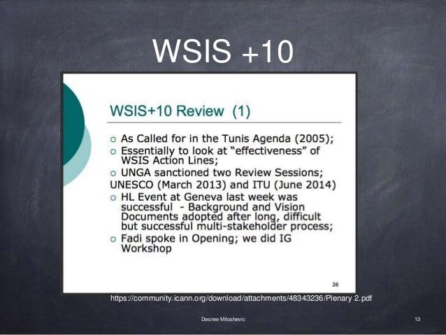 WSIS +10 13Desiree Miloshevic https://community.icann.org/download/attachments/48343236/Plenary 2.pdf