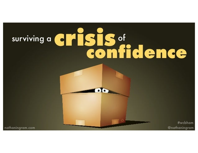crisissurviving a of confidence