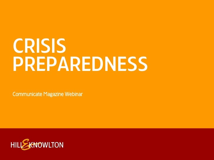 Crisis preparedness<br />Communicate Magazine Webinar<br />