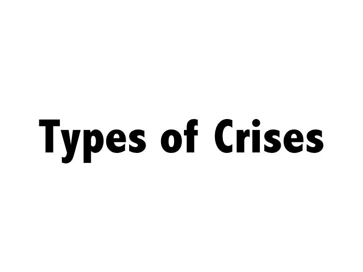 Types of Crises