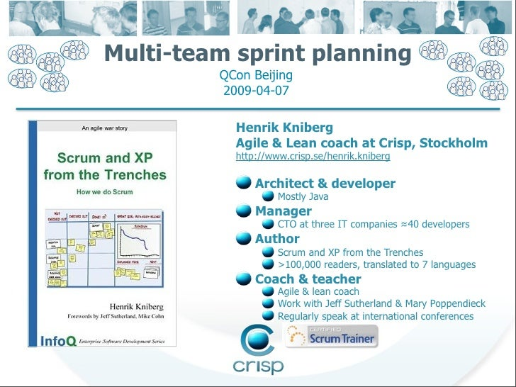 Multi-team sprint planning          QCon Beijing          2009-04-07             Henrik Kniberg            Agile & Lean co...