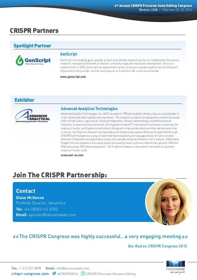 Contact Diane McKenna Portfolio Director, Genomics Tel: +44 (0)203 141 8700 Email: sponsor@hansonwade.com Join The CRISPR...