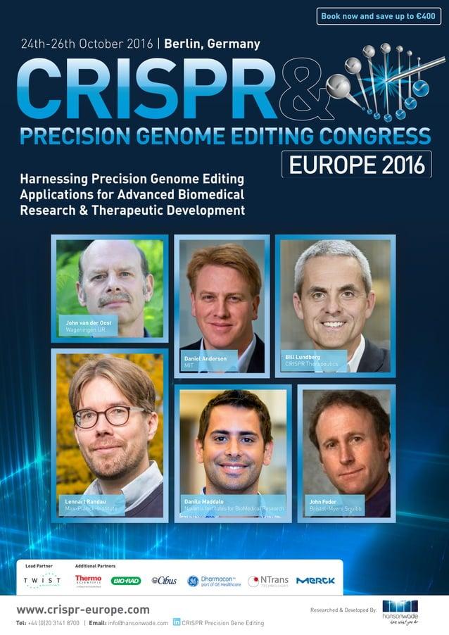 Harnessing Precision Genome Editing Applications for Advanced Biomedical Research & Therapeutic Development Tel: +44 (0)20...