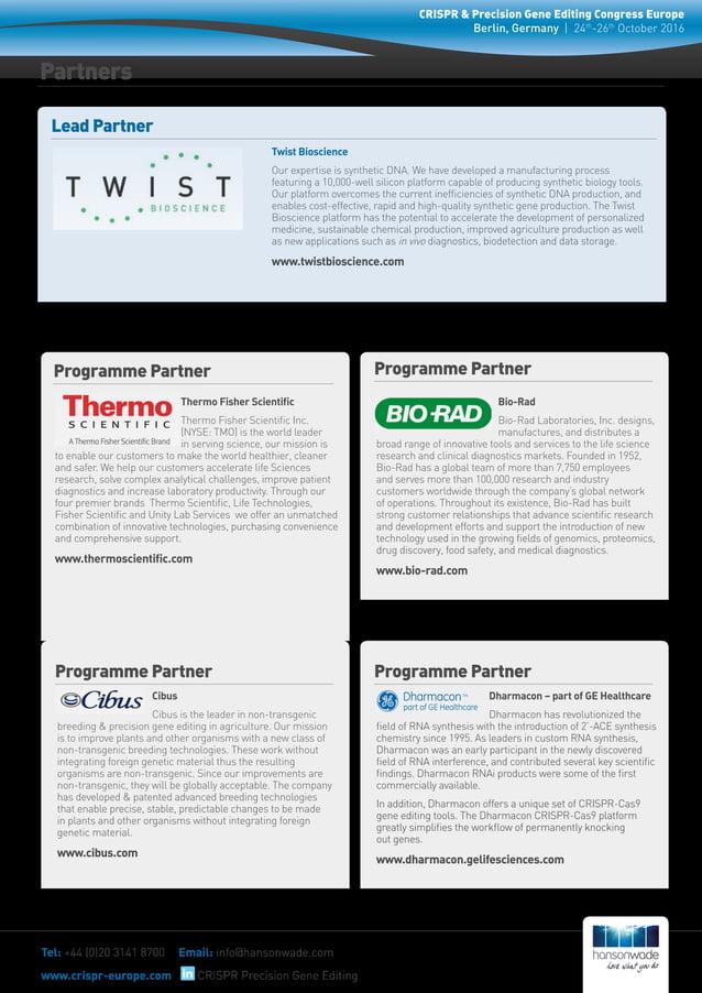 Partners Tel: +44 (0)20 3141 8700 Email: info@hansonwade.com www.crispr-europe.com CRISPR & Precision Gene Editing Congres...