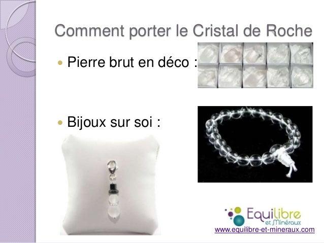 Comment porter le Cristal de Roche   Pierre brut en déco :    Bijoux sur soi :  www.equilibre-et-mineraux.com