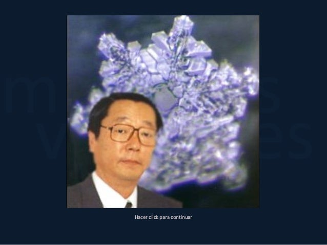 yverdades misteriosCristales de Agua Hacer click para continuar Dr. Masaru Emoto