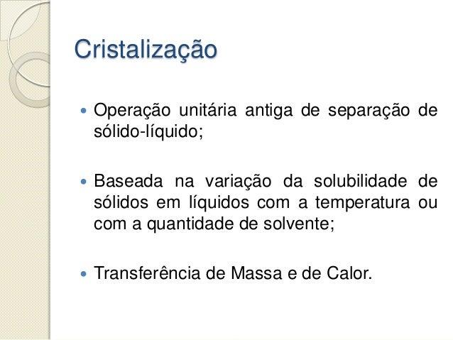 Cristalização Slide 2
