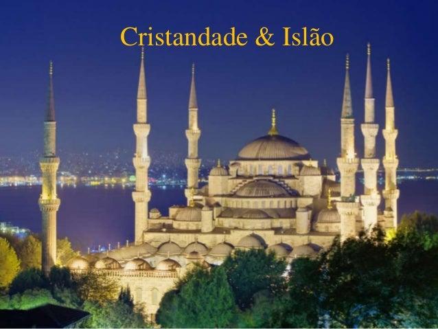Cristandade & Islão