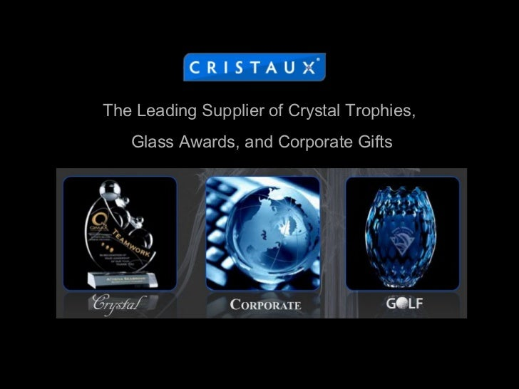 The Leading Supplier of Crystal Trophies,  Glass Awards, and Corporate Gifts