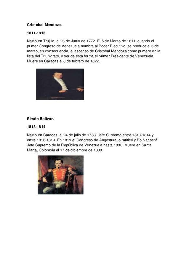 Cristóbal Mendoza. 1811-1813 Nació en Trujillo, el 23 de Junio de 1772. El 5 de Marzo de 1811, cuando el primer Congreso d...
