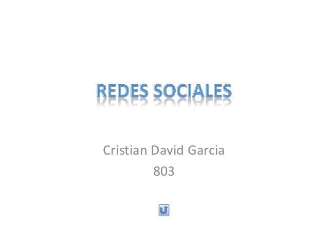 Cristian David Garcia         803