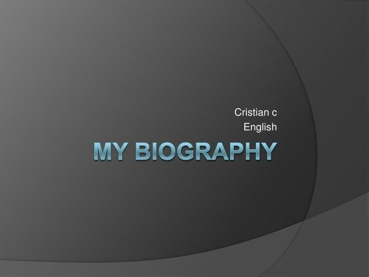 My biography<br />Cristian c<br />English<br />