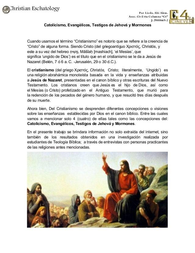 Matrimonio Catolico Y Testigo De Jehova : Cristianismo evangelicos catolicos mormones testigos de