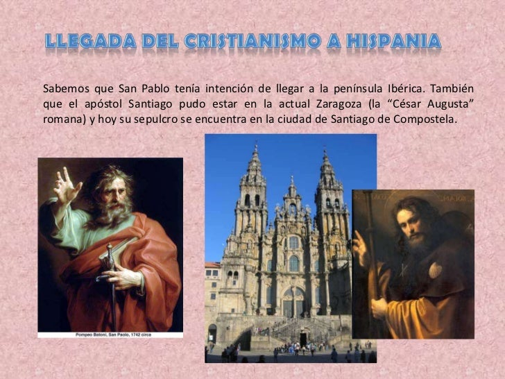 Llegada del cristianismo a Hispania<br />Sabemos que San Pablo tenía intención de llegar a la península Ibérica. También q...