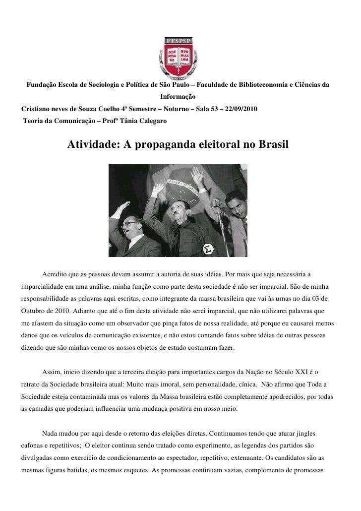 Fundação Escola de Sociologia e Política de São Paulo – Faculdade de Biblioteconomia e Ciências da                        ...