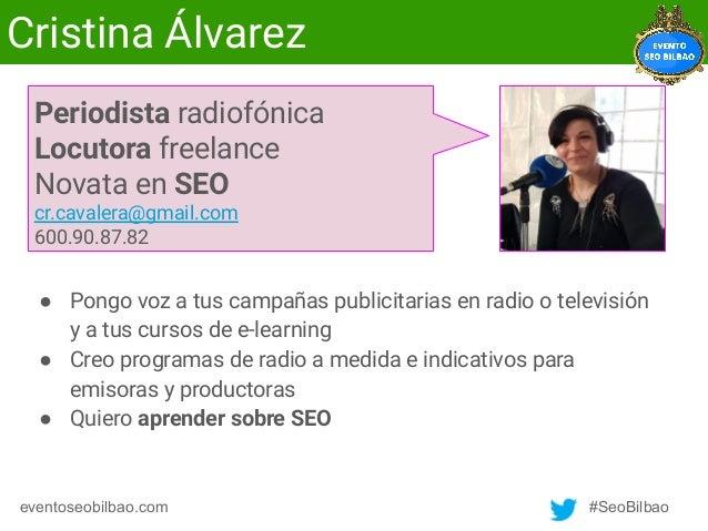 Cristina Álvarez - El SEO y la voz Slide 2