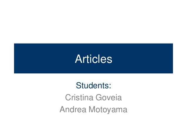Articles    Students: Cristina GoveiaAndrea Motoyama