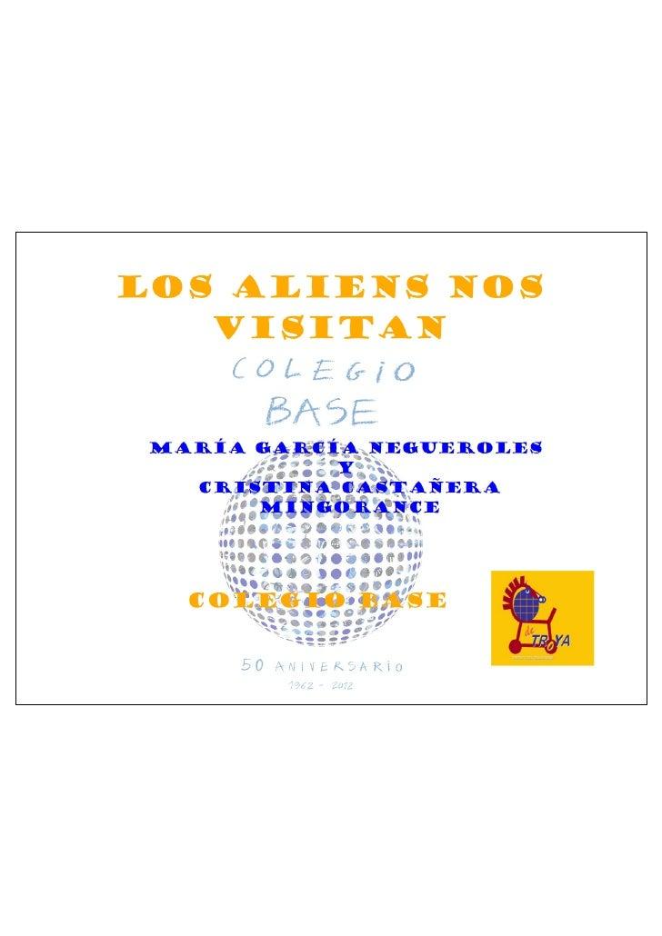 Cristina Castañera y María García: Los aliens nos visitan