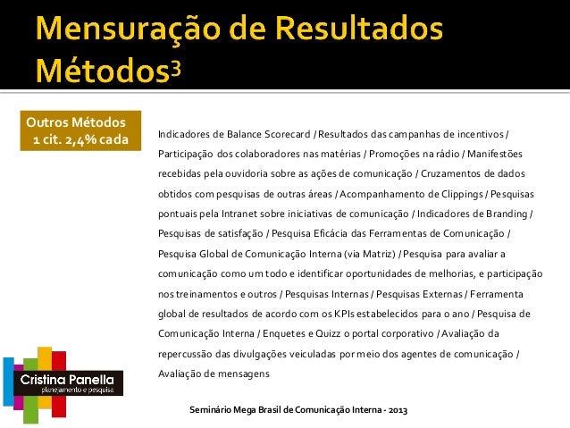 Quer saber mais? Fale com a gente!  Seminário Mega Brasil de Comunicação Interna - 2013