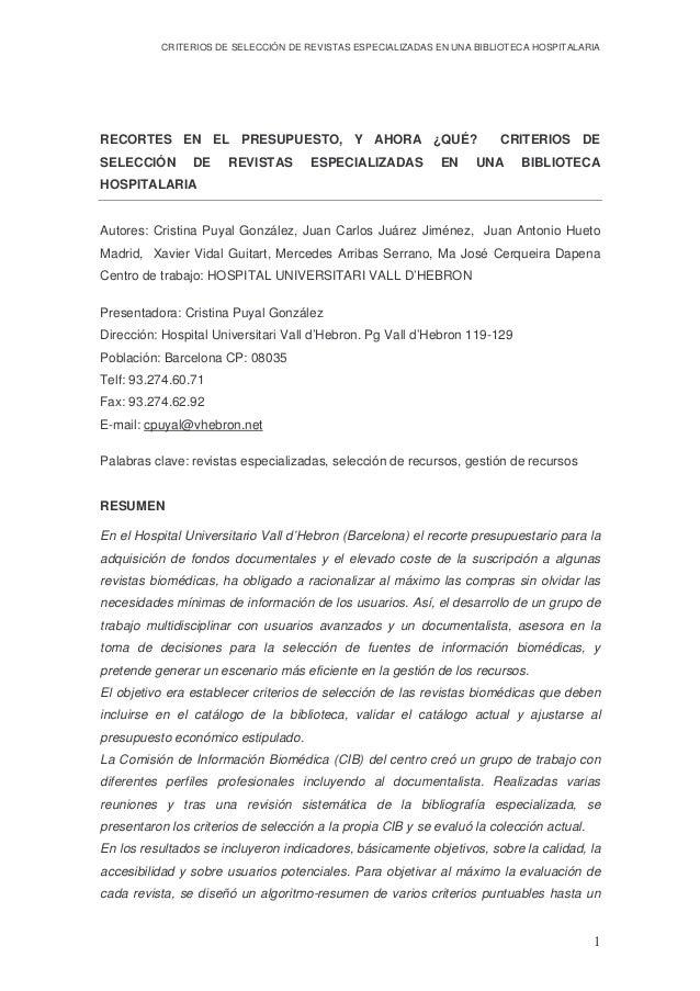 CRITERIOS DE SELECCIÓN DE REVISTAS ESPECIALIZADAS EN UNA BIBLIOTECA HOSPITALARIA 1 RECORTES EN EL PRESUPUESTO, Y AHORA ¿QU...