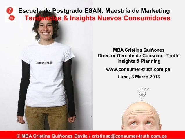 Escuela de Postgrado ESAN: Maestría de Marketing   Tendencias & Insights Nuevos Consumidores                              ...