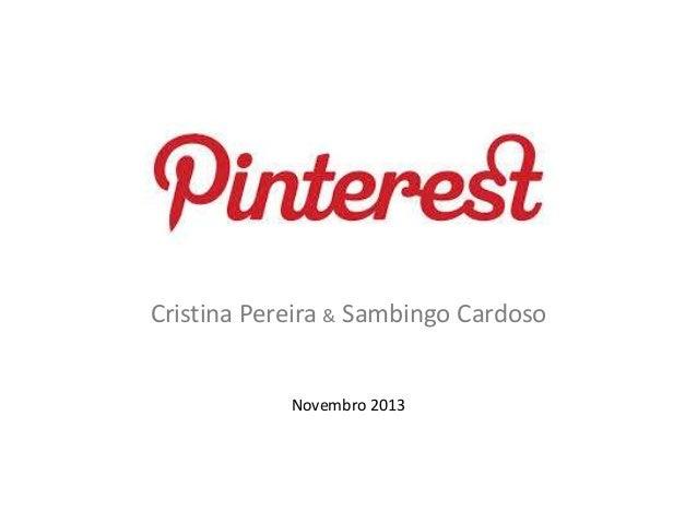 Cristina Pereira & Sambingo Cardoso  Novembro 2013