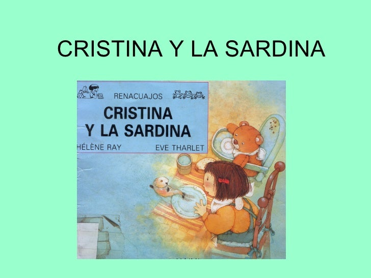CRISTINA Y LA SARDINA