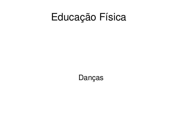 EducaçãoFísica Danças