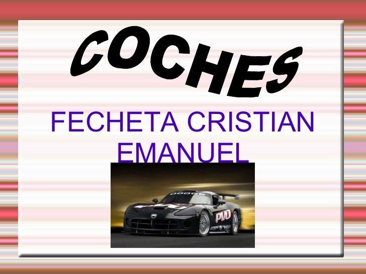 FECHETA CRISTIAN EMANUEL  COCHES