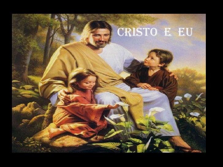 Cristo  e  EU