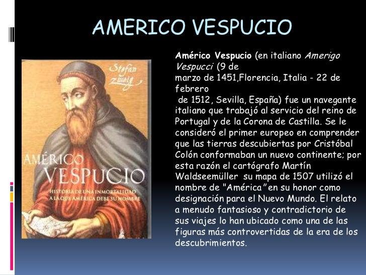 Resultado de imagen para Fotos de Américo Vespucio