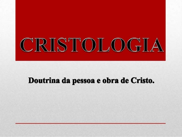 A Doutrina de Cristo Como Jesus pode ser plenamente Deus e plenamente homem, e ainda assim uma pessoa?