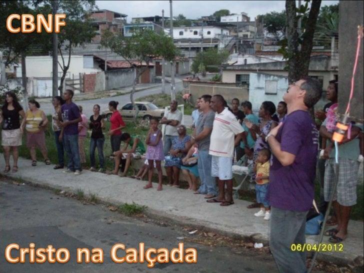 Cristo na Calçada - CBNF