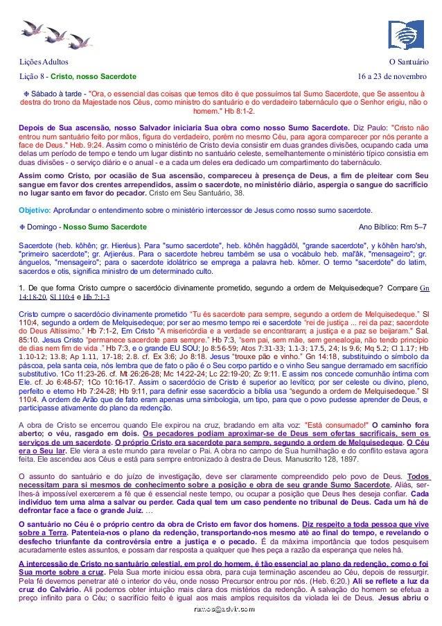 """Lições Adultos  O Santuário  Lição 8 - Cristo, nosso Sacerdote  16 a 23 de novembro  ❉ Sábado à tarde - """"Ora, o essencial ..."""
