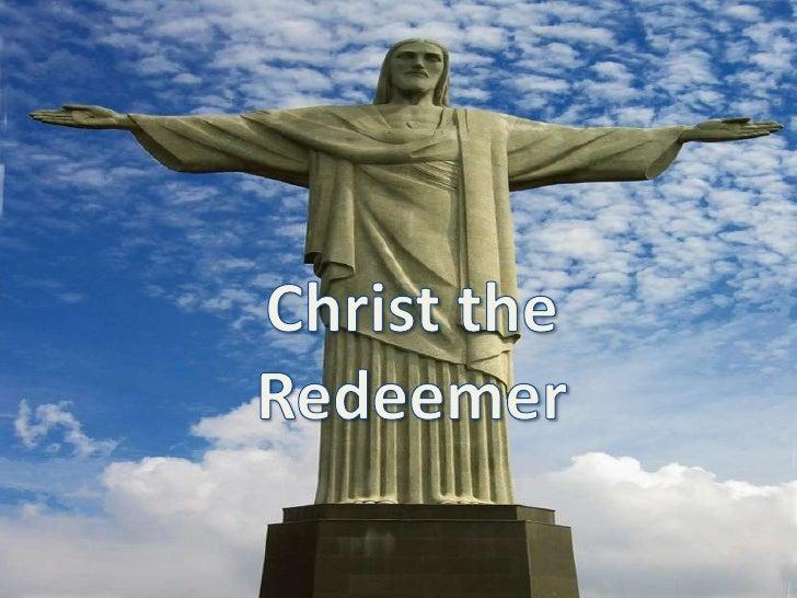 Christ the Redeemer<br />