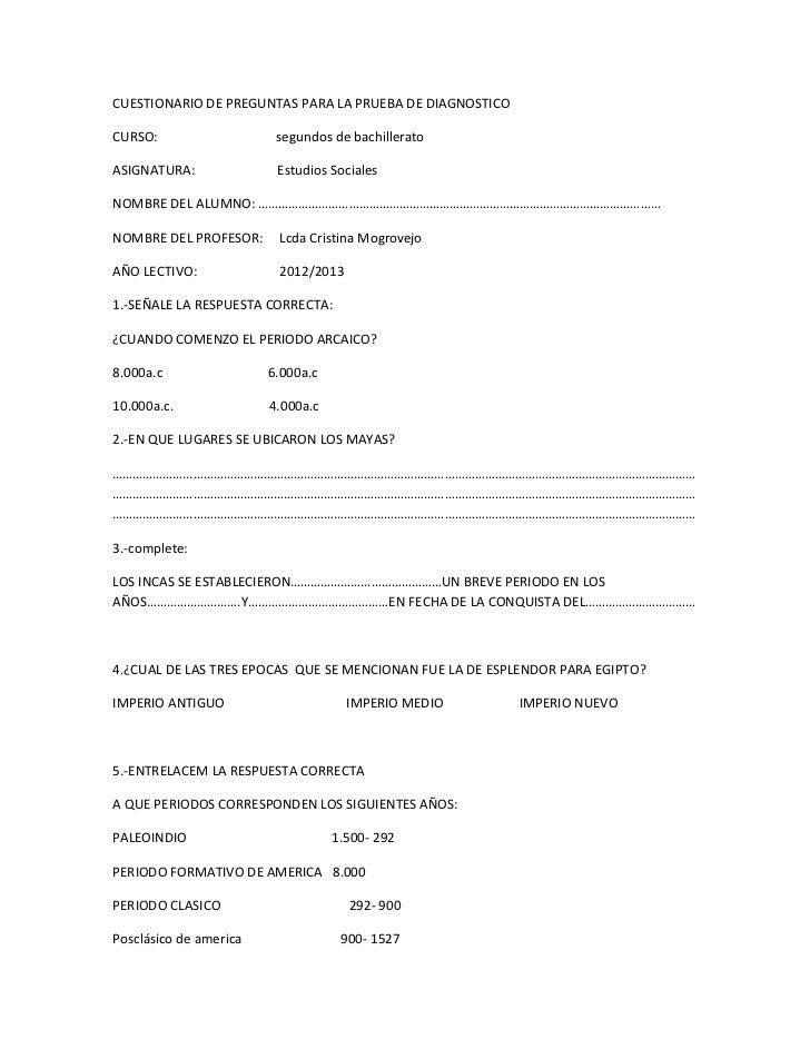 CUESTIONARIO DE PREGUNTAS PARA LA PRUEBA DE DIAGNOSTICOCURSO:                   segundos de bachilleratoASIGNATURA:       ...