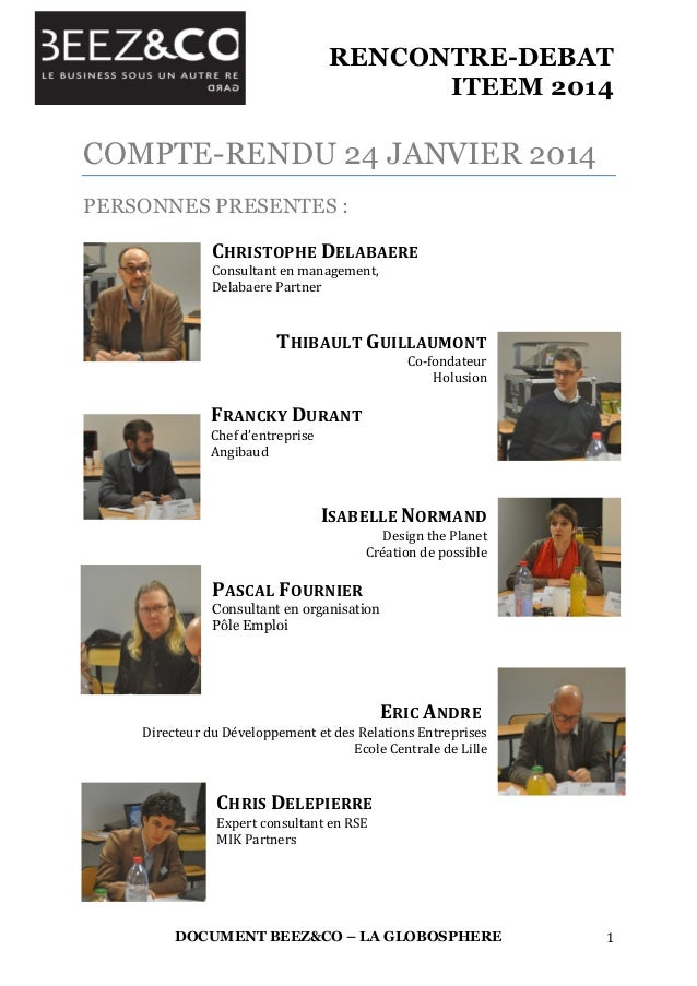 RENCONTRE-DEBAT ITEEM 2014       DOCUMENT BEEZ&CO – LA GLOBOSPHERE 1   COMPTE-RENDU 24 JANVIER 2014 PERSONNES PRESEN...