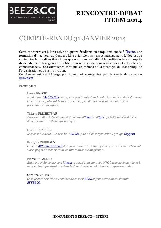 RENCONTRE-DEBAT ITEEM 2014    DOCUMENT BEEZ&CO – ITEEM COMPTE-RENDU 31 JANVIER 2014 Cette  rencontre  est  à  l'...