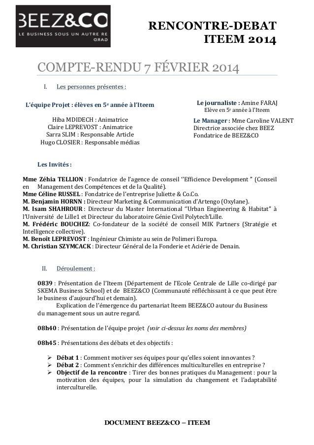RENCONTRE-DEBAT ITEEM 2014    DOCUMENT BEEZ&CO – ITEEM COMPTE-RENDU 7 FÉVRIER 2014    I. Les  personnes  présentes...